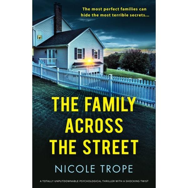 The Family Across the Street: Nicole Trope