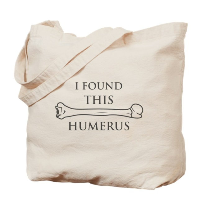 CafePress - I Found This Humerus - Natural Canvas Tote Bag