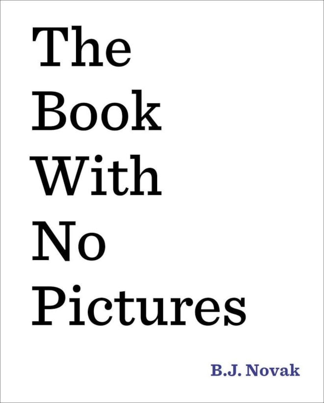 The Book with No Pictures- B.J. Novak