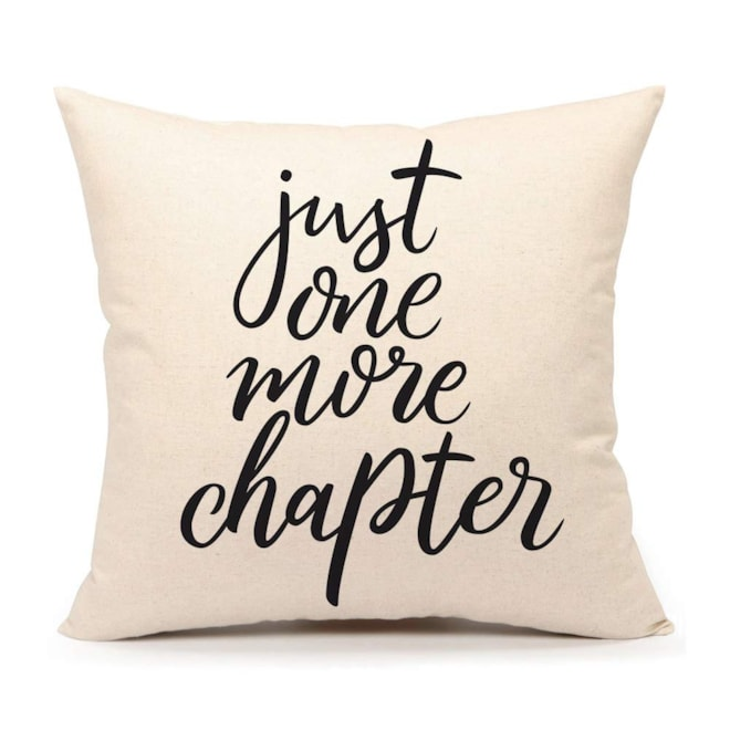 """""""Just One More Chapter"""" Throw Pillow Case"""