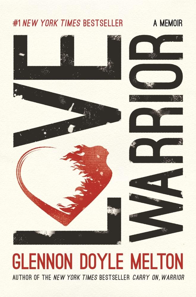 Love Warrior: Glennon Doyle