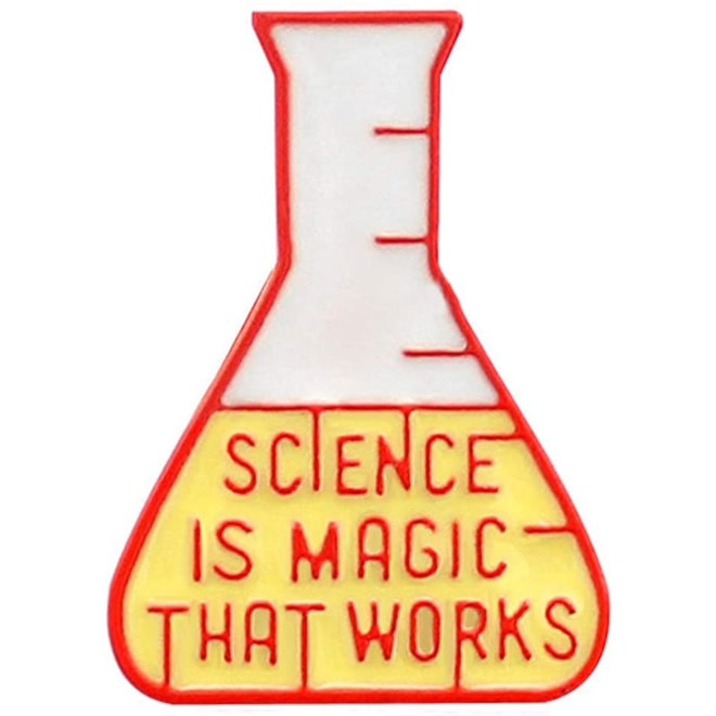 "Beaker Pin ""Science is Magic That Works"""