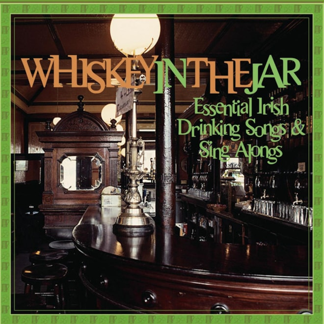 Essential Irish Drinking Sings & Sing Alongs
