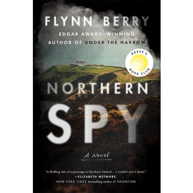Northern Spy: Flynn Berry