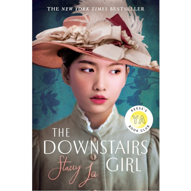 The Downstairs Girl: Stacey Lee