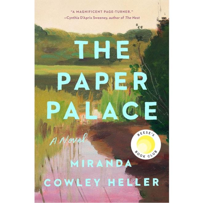 The Paper Palace: Miranda Cowley Heller