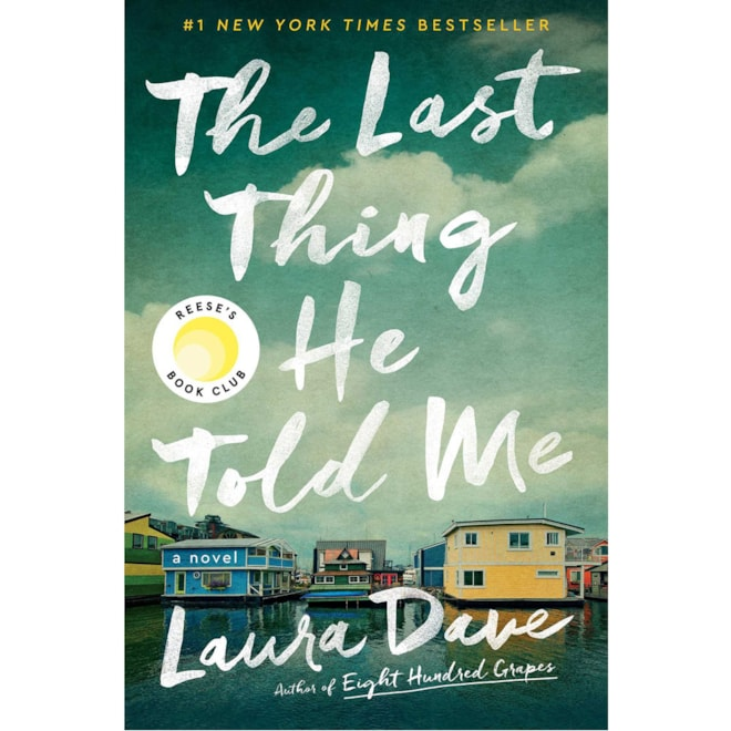 The Last Thing He Told Me: Laura Dave