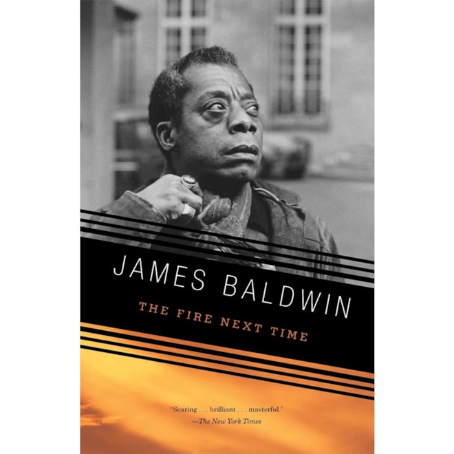 The Fire Next Time: James Baldwin