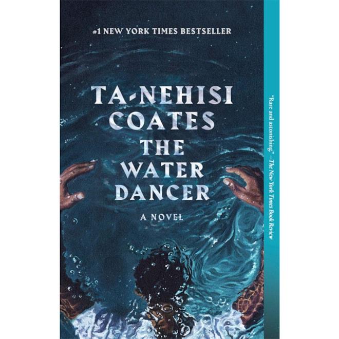 The Water Dancer: Ta-Nehisi Coates
