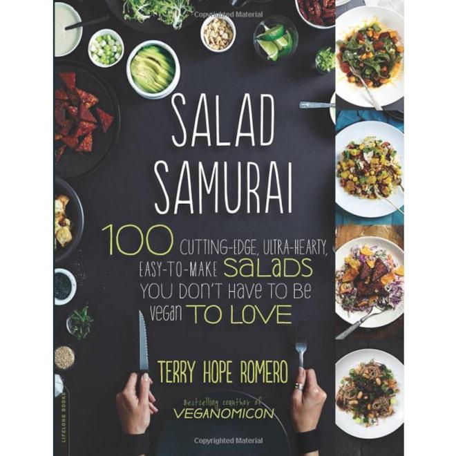 Salad Samurai: 100 Cutting-Edge Salads