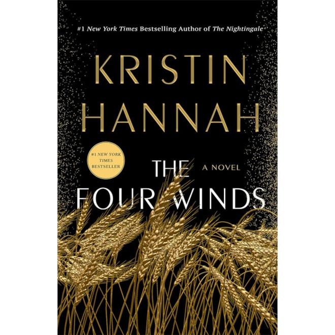 The Four Winds: Kristin Hannah