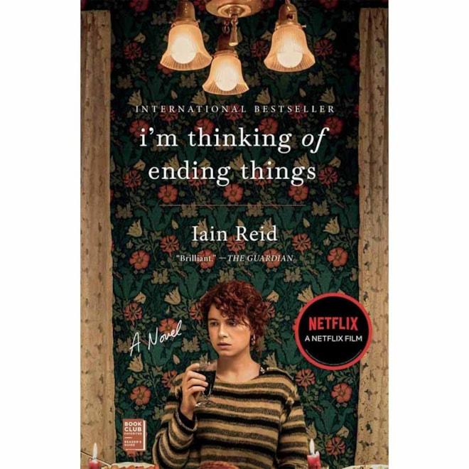 I'm Thinking of Ending Things: Iain Reid