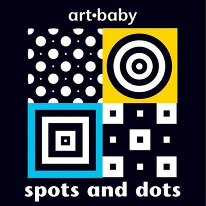 Spots and Dots (Art-Baby) A Board Book