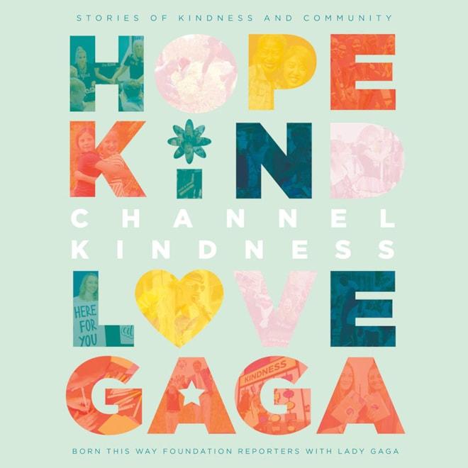 Channel Kindness: Lady Gaga