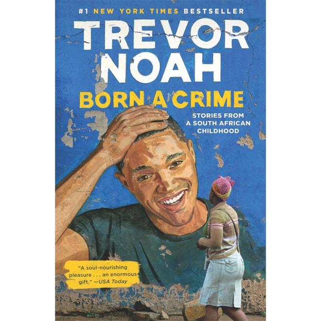 Born a Crime: Trevor Noah