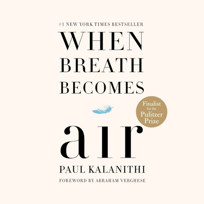 When Breath Becomes Air: Paul Kalanithi