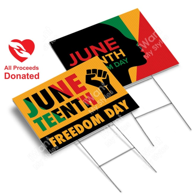 Juneteenth Freedom Day Yard Sign 2 Sided