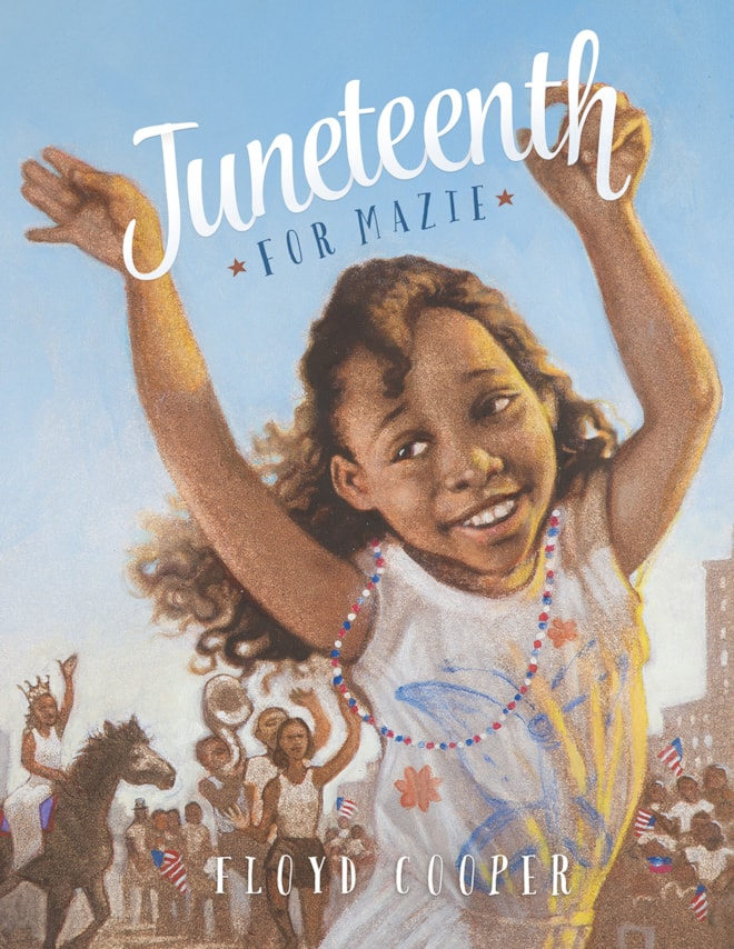 Juneteenth For Mazie Picture Book