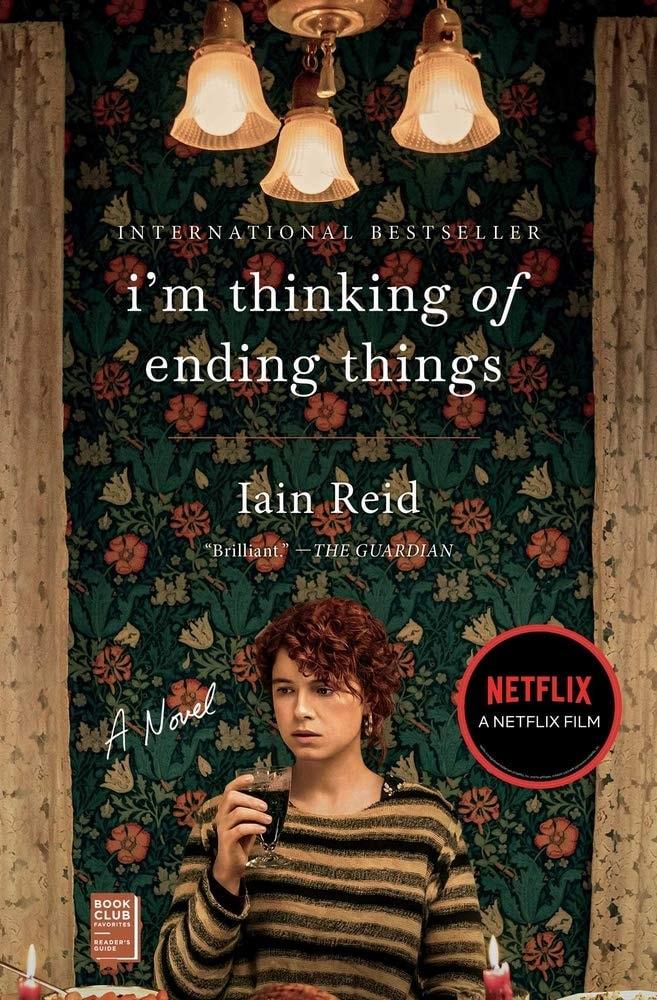 I'm Thinking of Ending Things: A Novel