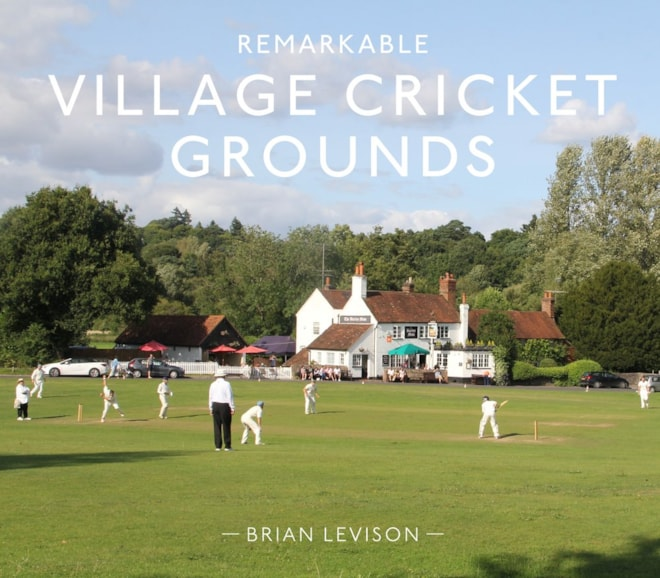 Remarkable Village Cricket Grounds Book