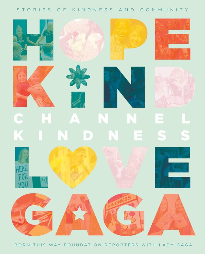Channel Kindness: Lady Gaga