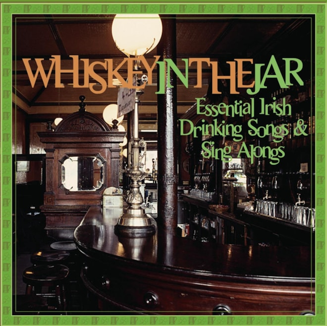 Essential Irish Drinking Sings & Sing Alongs