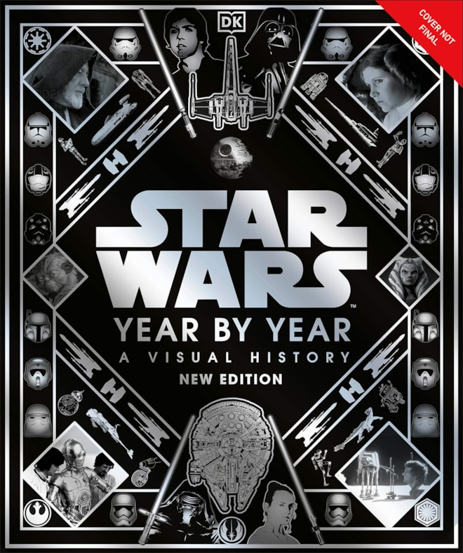 Star Wars Year By Year New Edition
