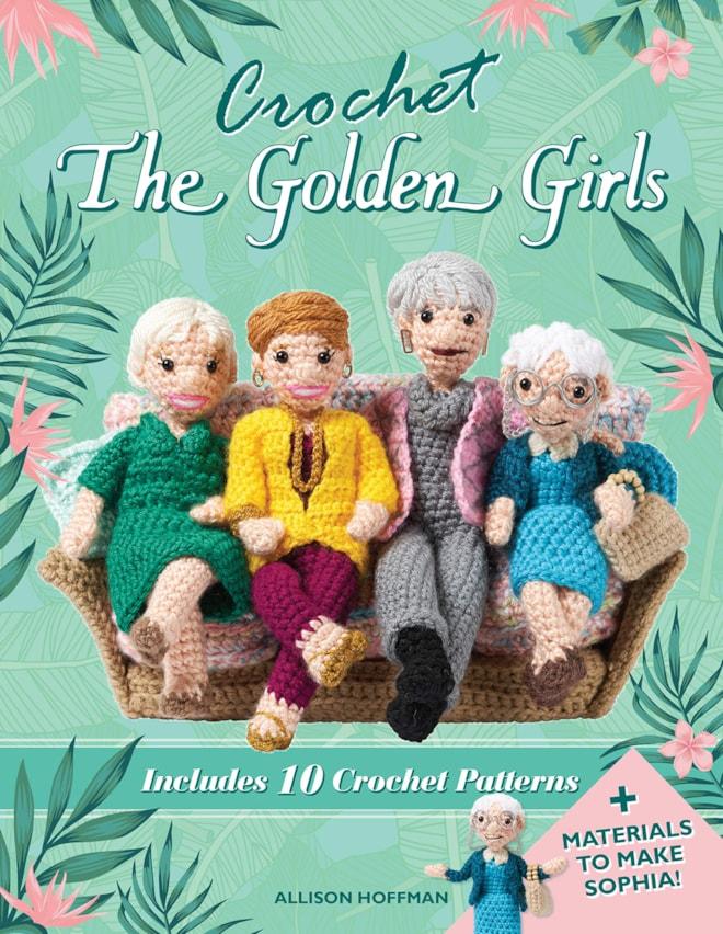 Crochet The Golden Girls: Patterns and Materials