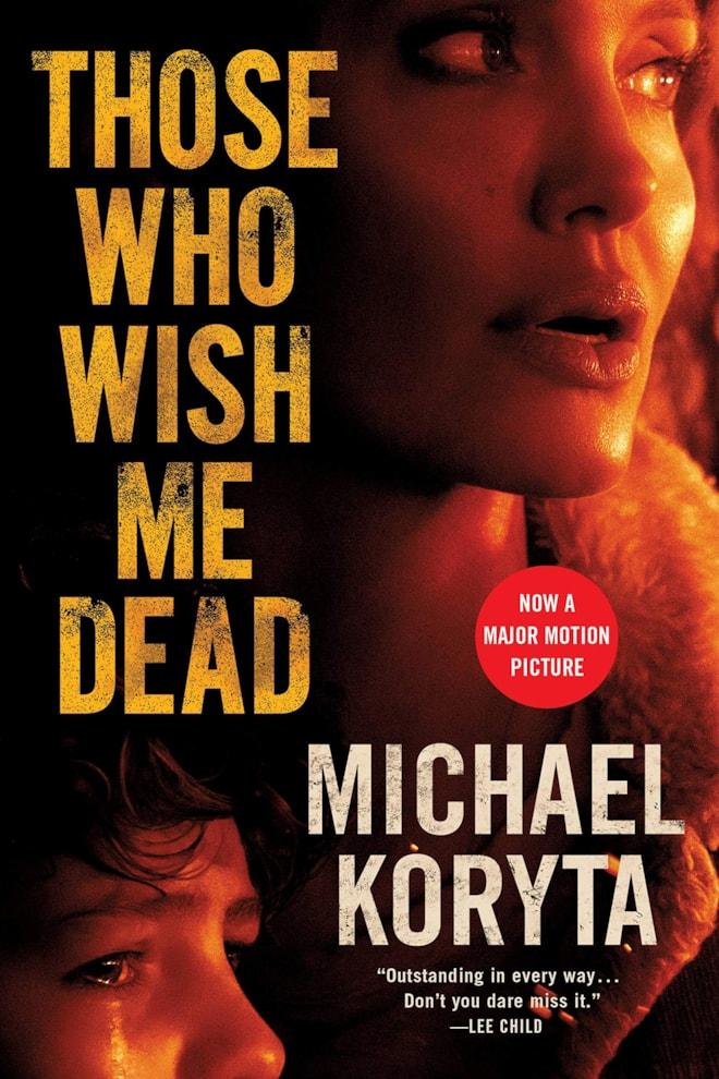 Those Who Wish Me Dead: Michael Koryta