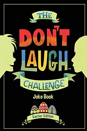 The Don't Laugh Challenge - Easter Edition: Easter Edition - Don't Laugh Challenge: Easter Joke Book
