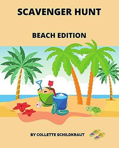 Scavenger Hunt: Beach Edition (Scavenger Hunts for kids)