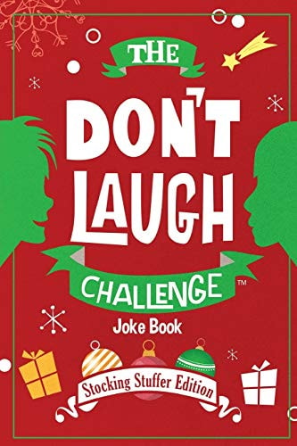 The Don't Laugh Challenge - Stocking Stuffer Edition: The LOL Joke Book Contest for Boys and Girls A