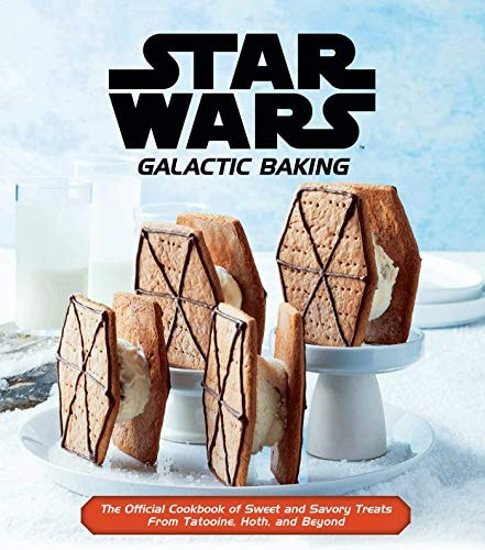 Star Wars: Galactic Baking: The Official Cookbook of Sweet and Savory Treats From Tatooine, Hoth, an